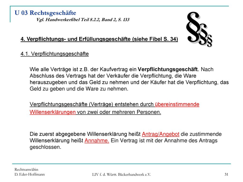 U 03 Rechtsgeschäfte Vgl. Handwerkerfibel Teil 8.2.2, Band 2, S. 133