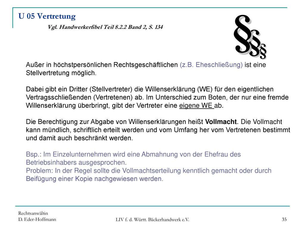 U 05 Vertretung Vgl. Handwerkerfibel Teil 8.2.2 Band 2, S. 134