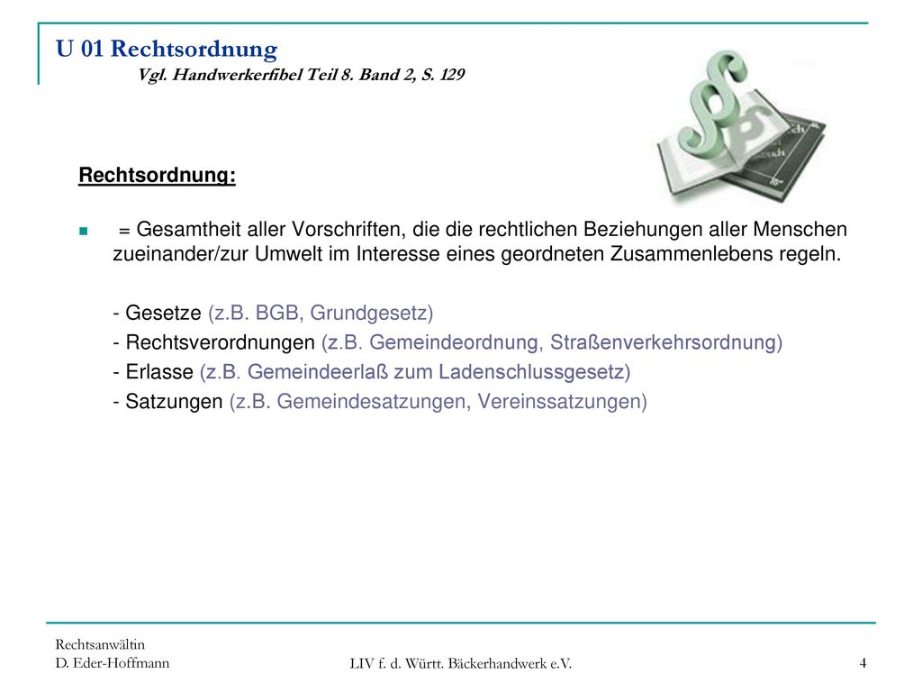 U 01 Rechtsordnung Vgl. Handwerkerfibel Teil 8. Band 2, S. 129