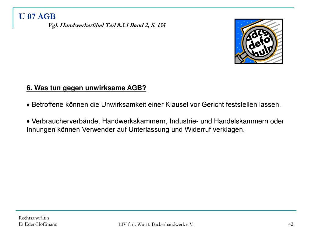 U 07 AGB Vgl. Handwerkerfibel Teil 8.3.1 Band 2, S. 135