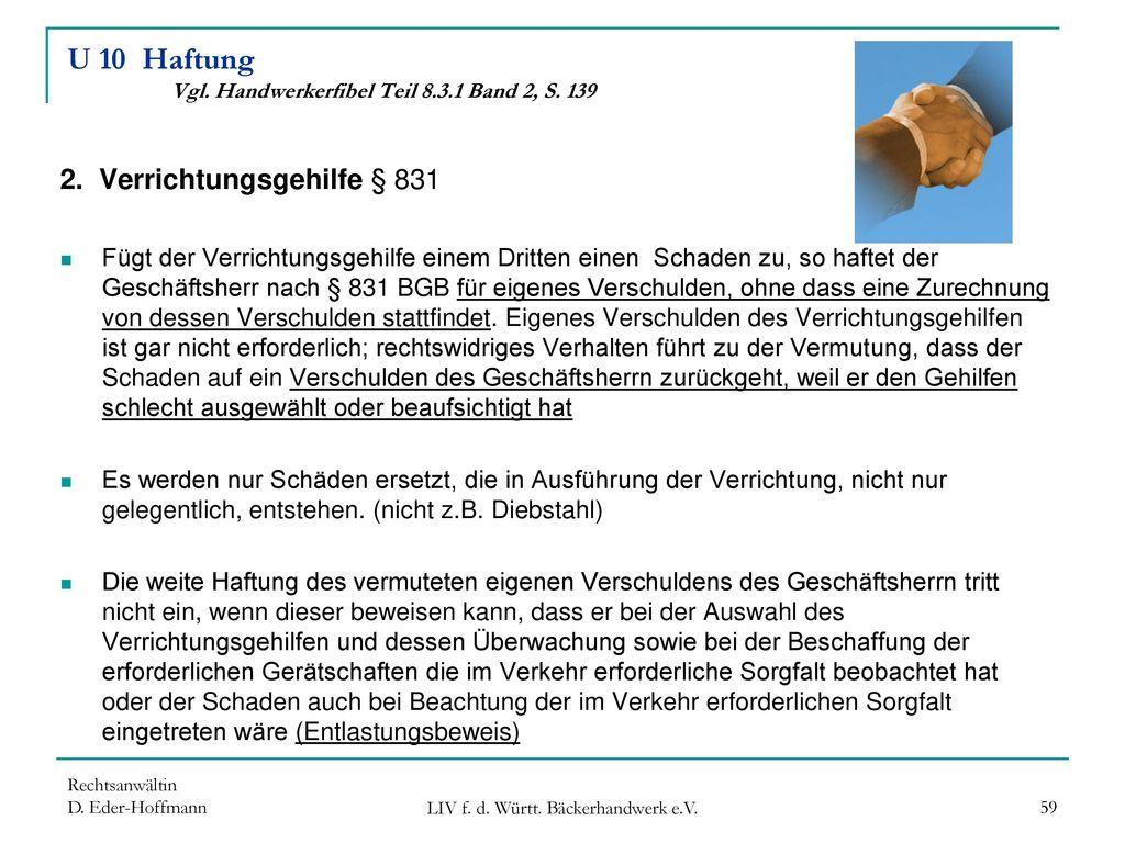 U 10 Haftung Vgl. Handwerkerfibel Teil 8.3.1 Band 2, S. 139