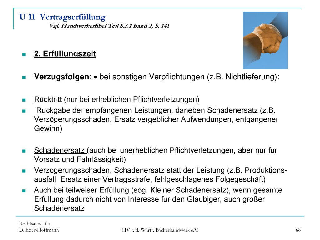 U 11 Vertragserfüllung Vgl. Handwerkerfibel Teil 8.3.1 Band 2, S. 141