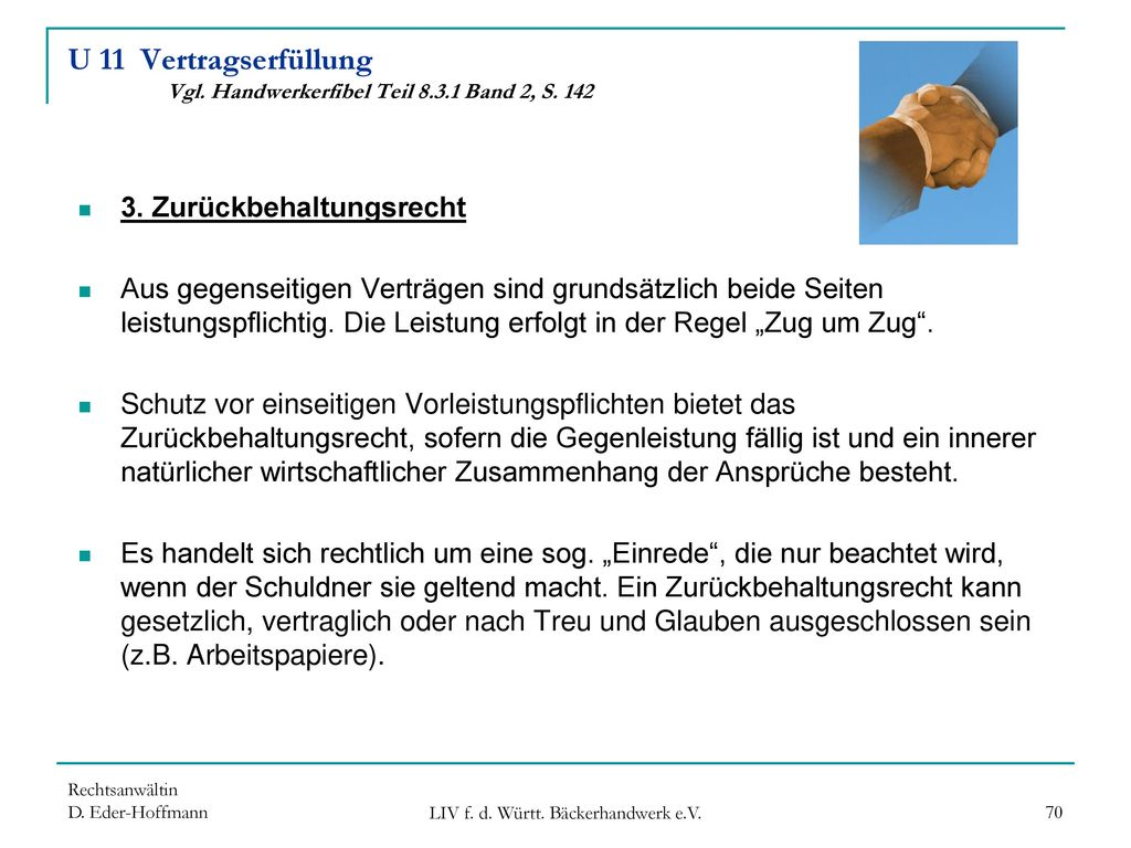 U 11 Vertragserfüllung Vgl. Handwerkerfibel Teil 8.3.1 Band 2, S. 142
