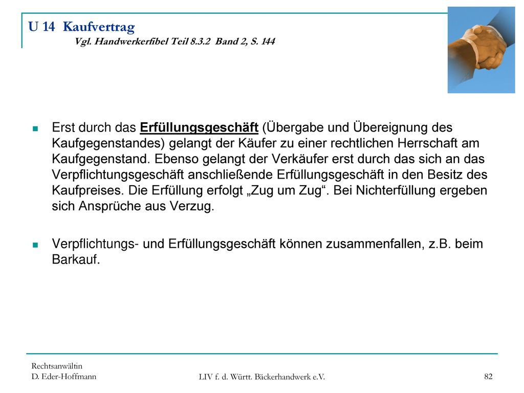 U 14 Kaufvertrag Vgl. Handwerkerfibel Teil 8.3.2 Band 2, S. 144