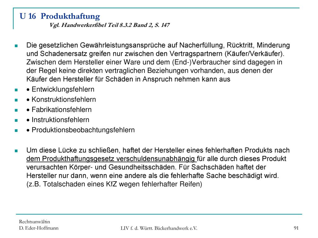 U 16 Produkthaftung Vgl. Handwerkerfibel Teil 8.3.2 Band 2, S. 147