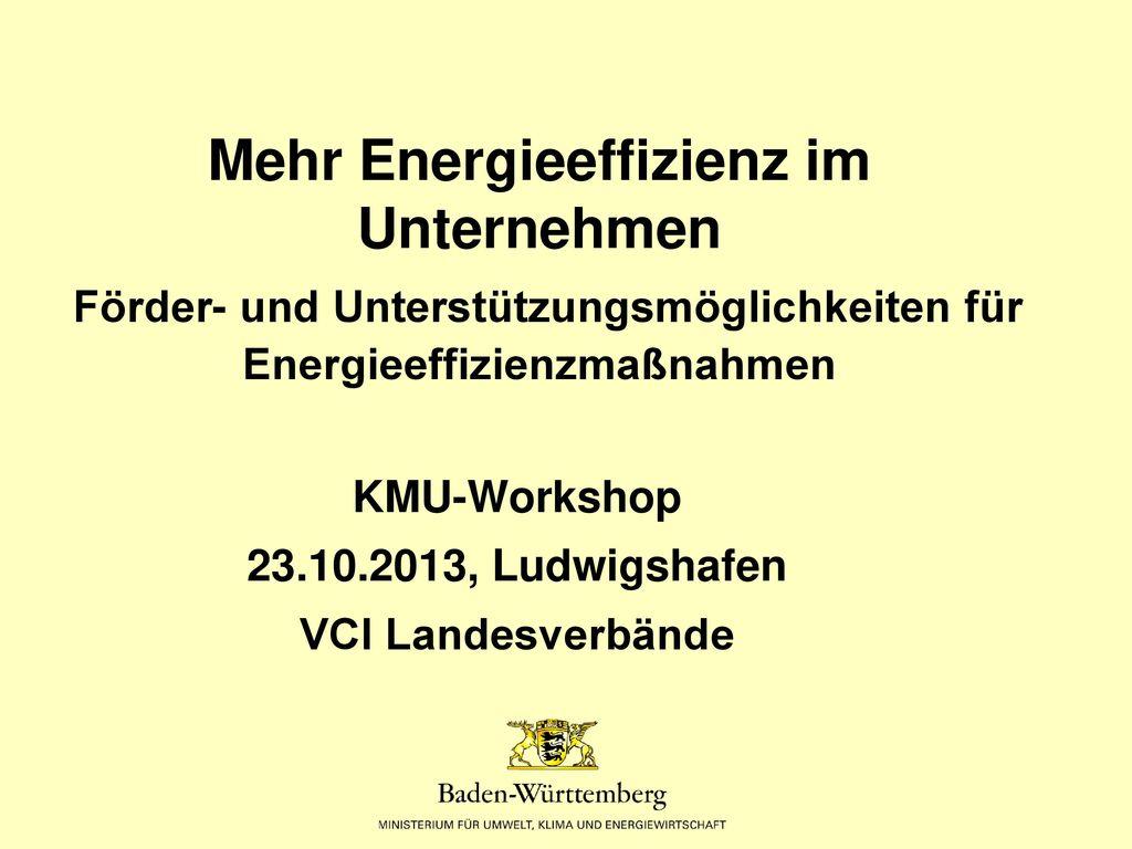 KMU-Workshop 23.10.2013, Ludwigshafen VCI Landesverbände