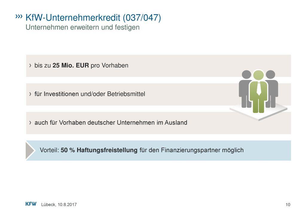 KfW-Unternehmerkredit (037/047) Unternehmen erweitern und festigen