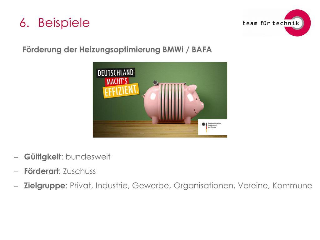 6. Beispiele Förderung der Heizungsoptimierung BMWi / BAFA