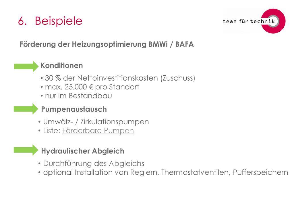 6. Beispiele Förderung der Heizungsoptimierung BMWi / BAFA Konditionen