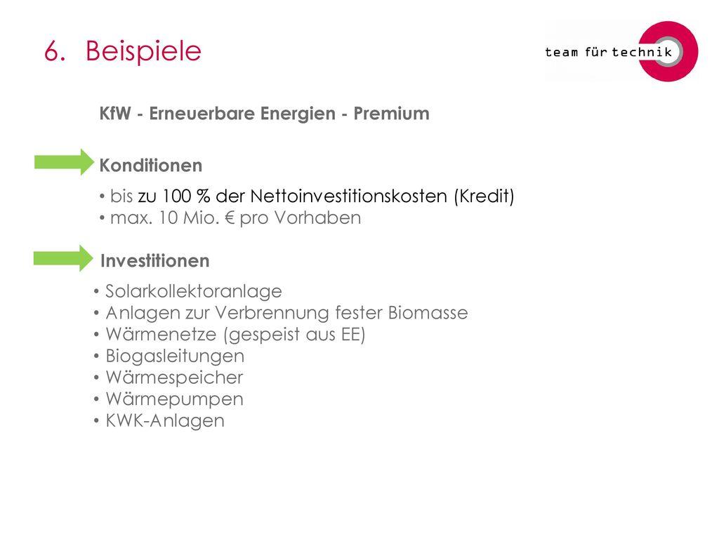 6. Beispiele KfW - Erneuerbare Energien - Premium Konditionen