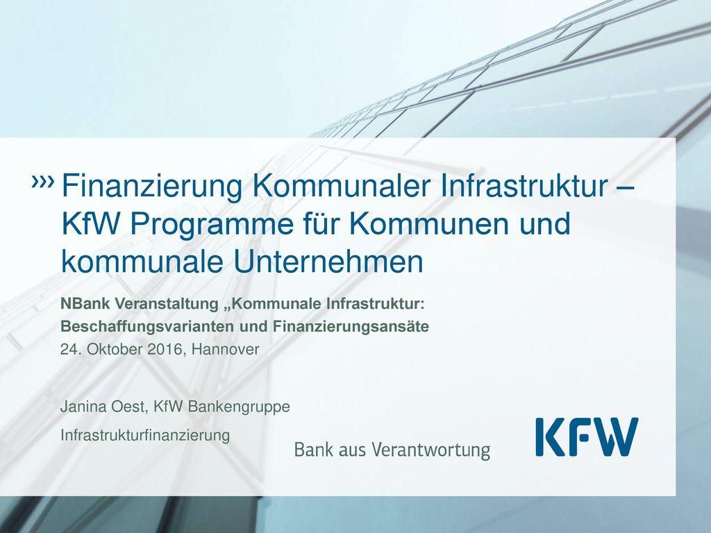 Finanzierung Kommunaler Infrastruktur – KfW Programme für Kommunen und kommunale Unternehmen