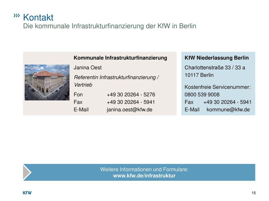 Weitere Informationen und Formulare: www.kfw.de/infrastruktur