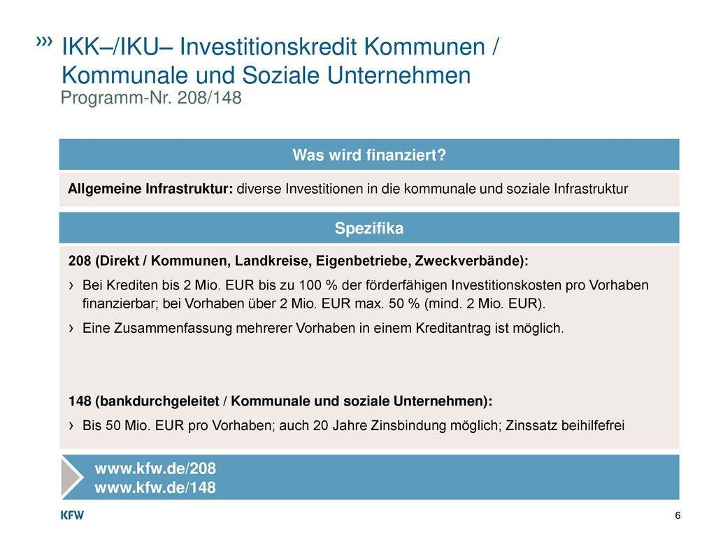 IKK–/IKU– Investitionskredit Kommunen / Kommunale und Soziale Unternehmen