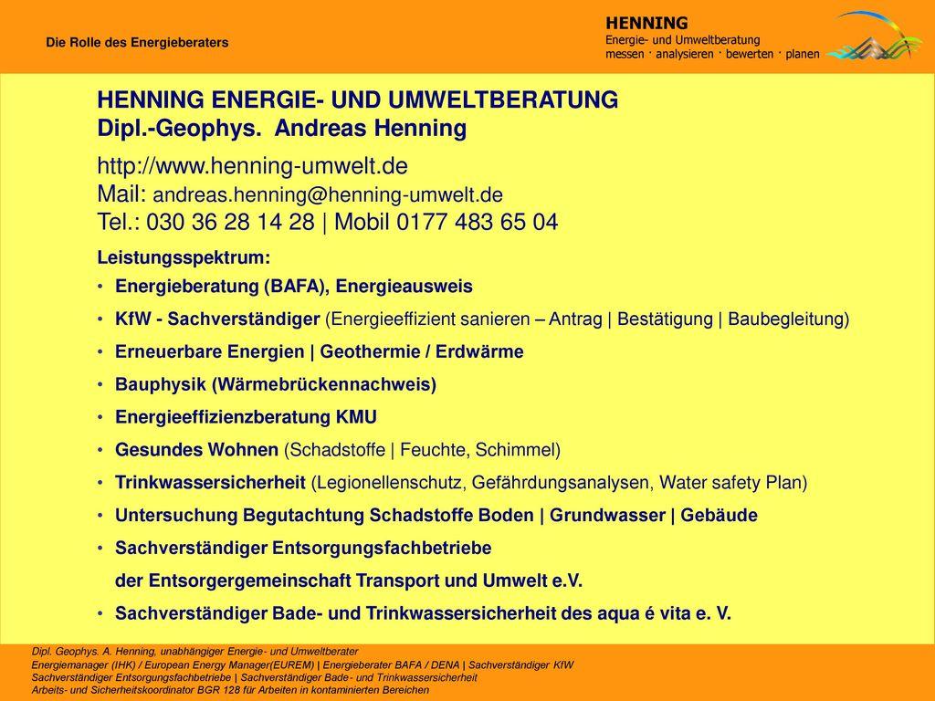 HENNING ENERGIE- UND UMWELTBERATUNG Dipl.-Geophys. Andreas Henning