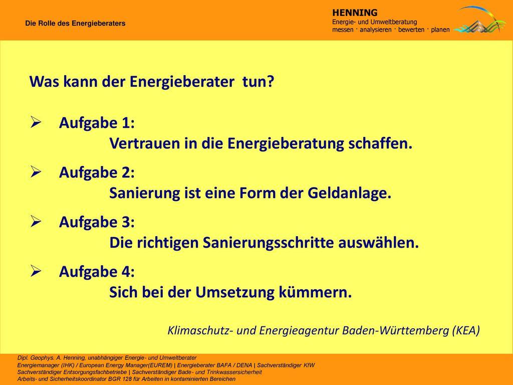 Was kann der Energieberater tun Aufgabe 1: