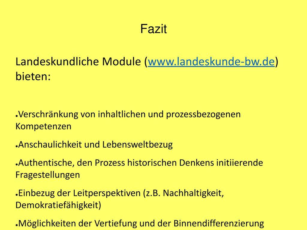 Landeskundliche Module (www.landeskunde-bw.de) bieten:
