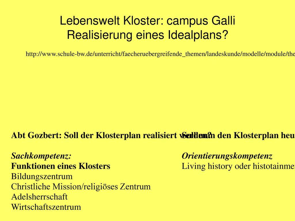 Lebenswelt Kloster: campus Galli Realisierung eines Idealplans
