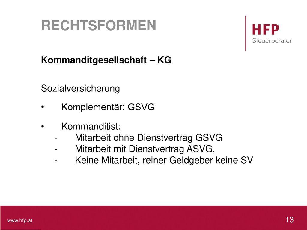 RECHTSFORMEN Kommanditgesellschaft – KG Sozialversicherung
