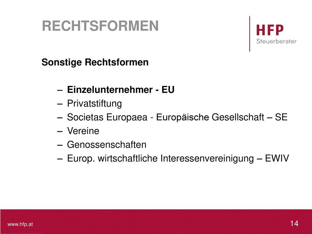 RECHTSFORMEN Sonstige Rechtsformen Einzelunternehmer - EU