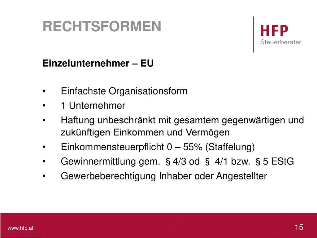 RECHTSFORMEN Einzelunternehmer – EU Einfachste Organisationsform
