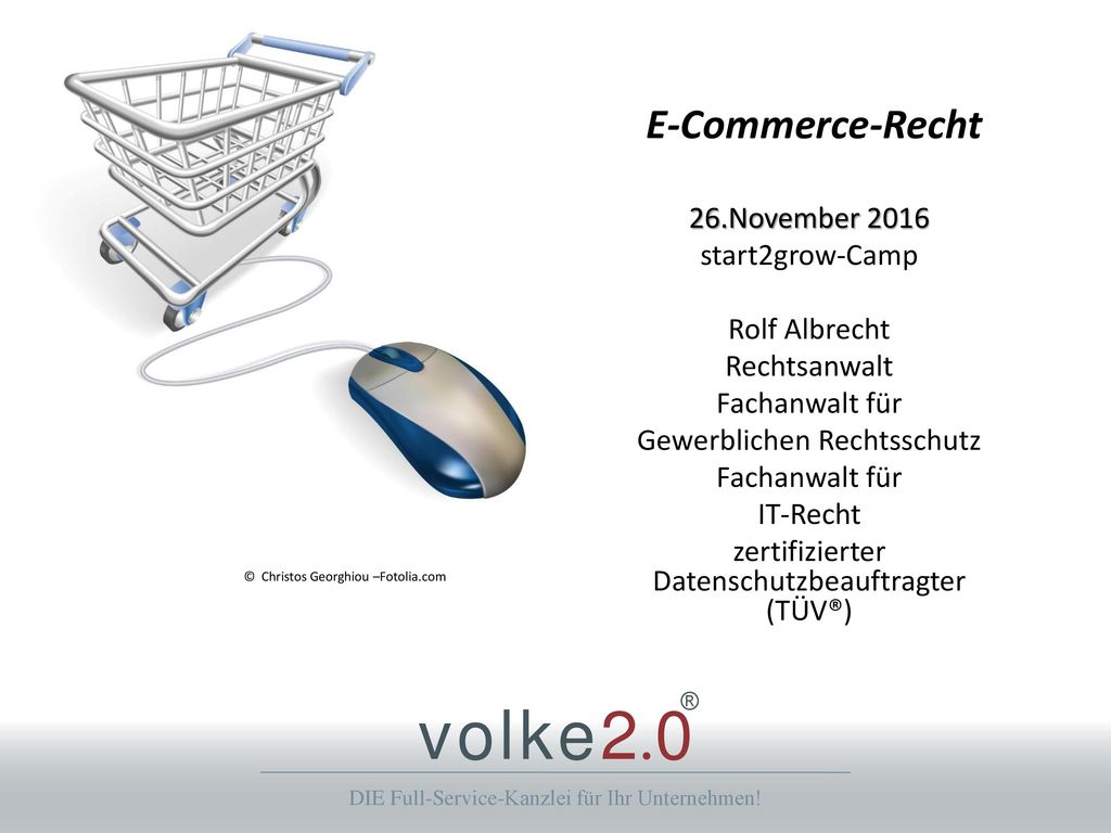 E-Commerce-Recht 26.November 2016 start2grow-Camp Rolf Albrecht