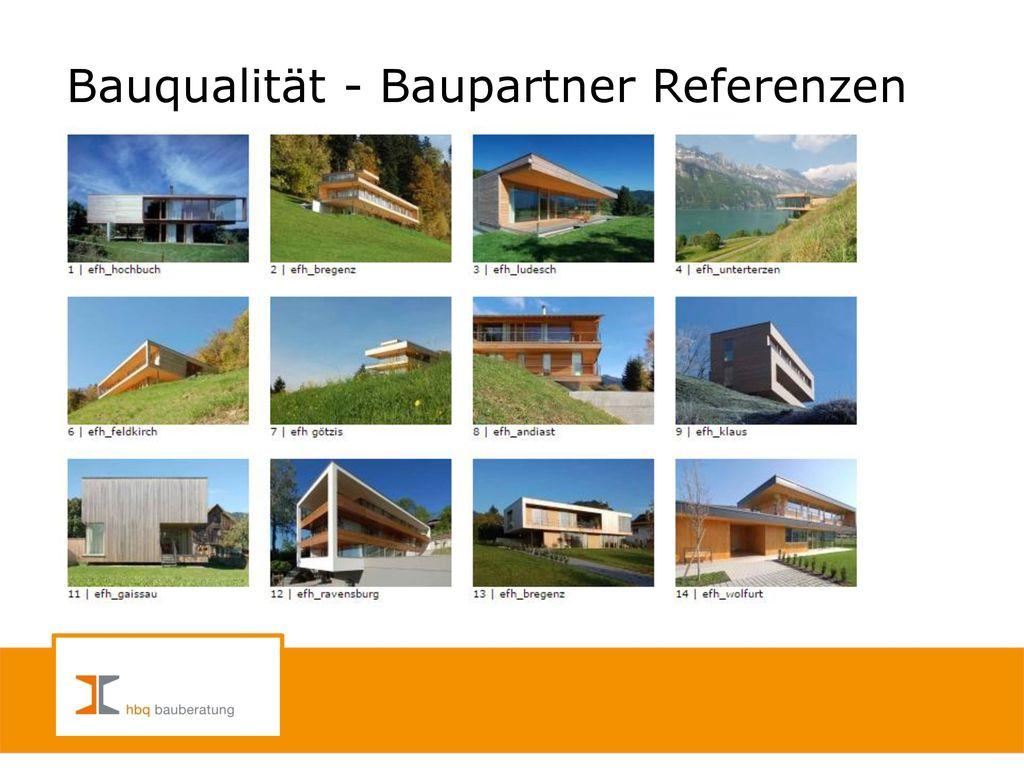 Bauqualität - Baupartner Referenzen