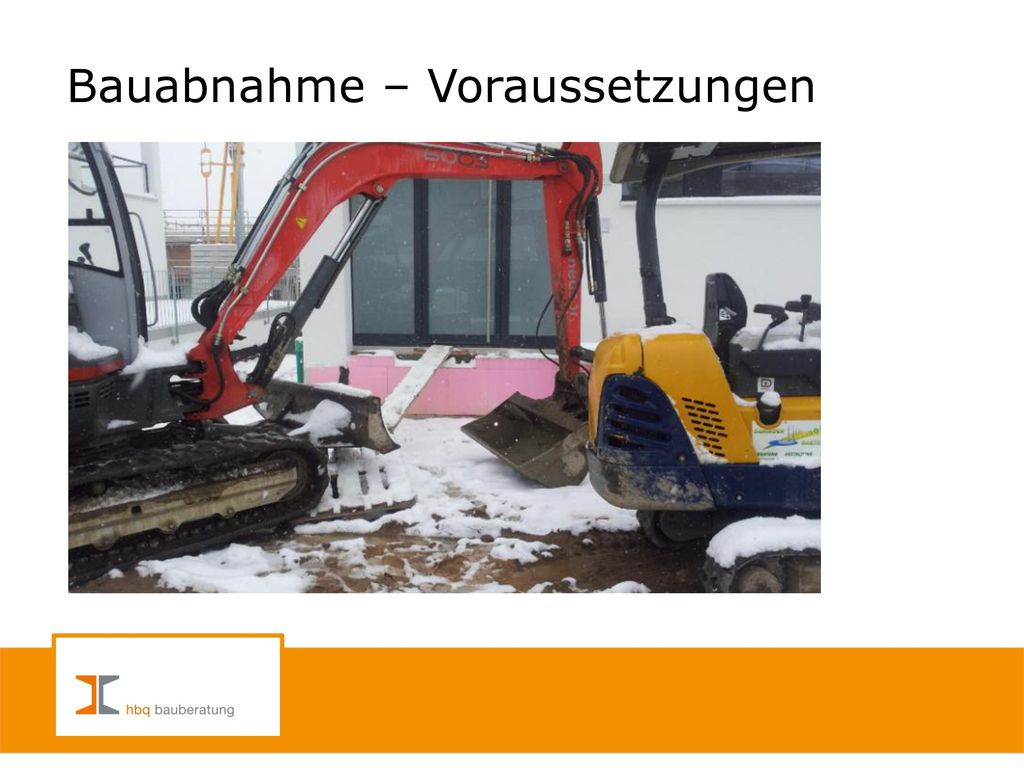 Bauabnahme – Voraussetzungen