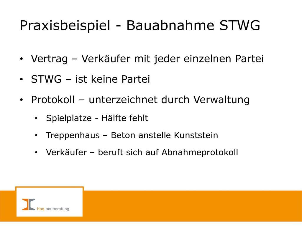 Praxisbeispiel - Bauabnahme STWG