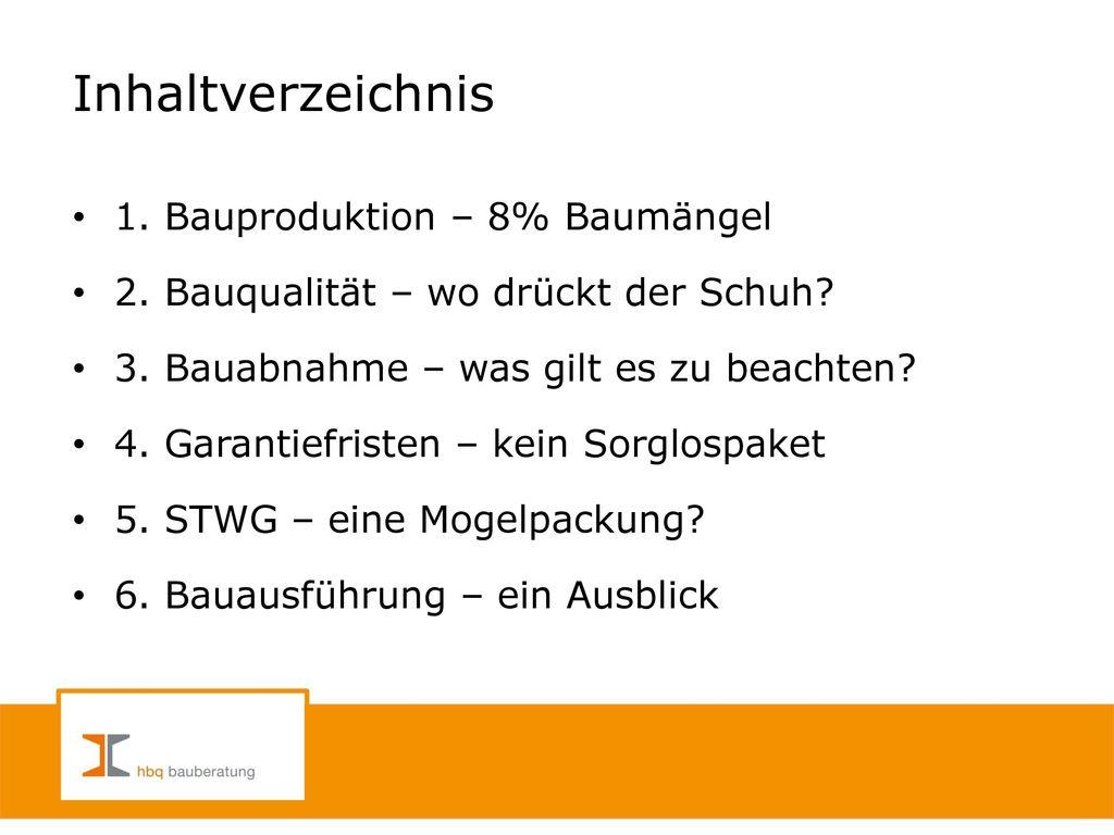 Inhaltverzeichnis 1. Bauproduktion – 8% Baumängel