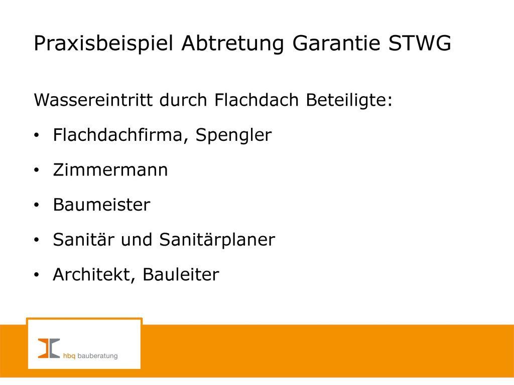 Praxisbeispiel Abtretung Garantie STWG