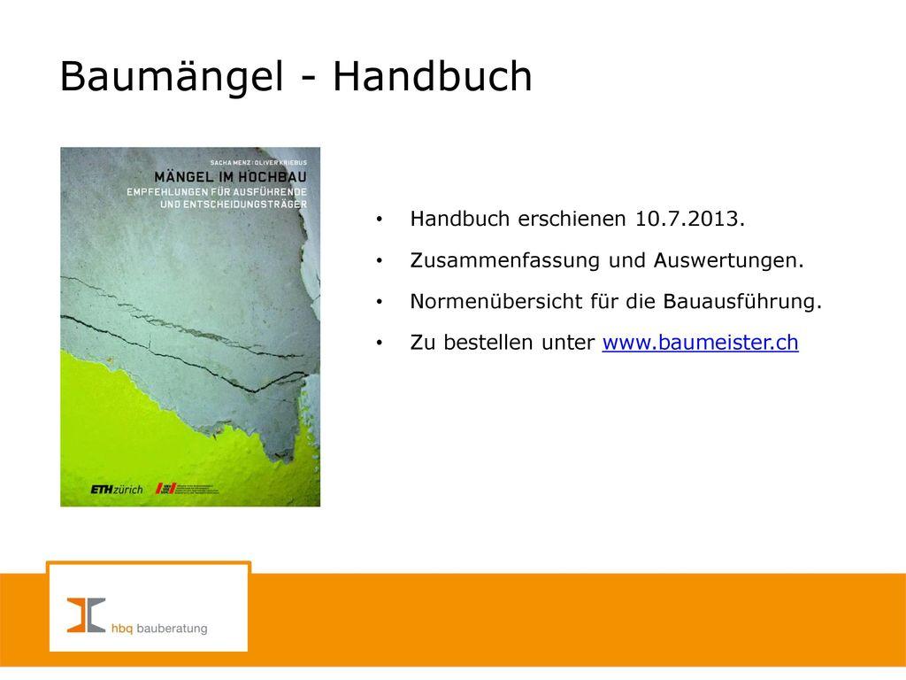 Baumängel - Handbuch Handbuch erschienen 10.7.2013.