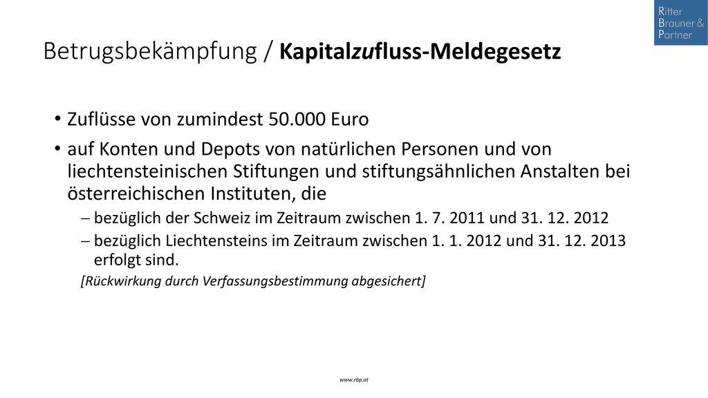 Betrugsbekämpfung / Kapitalzufluss-Meldegesetz