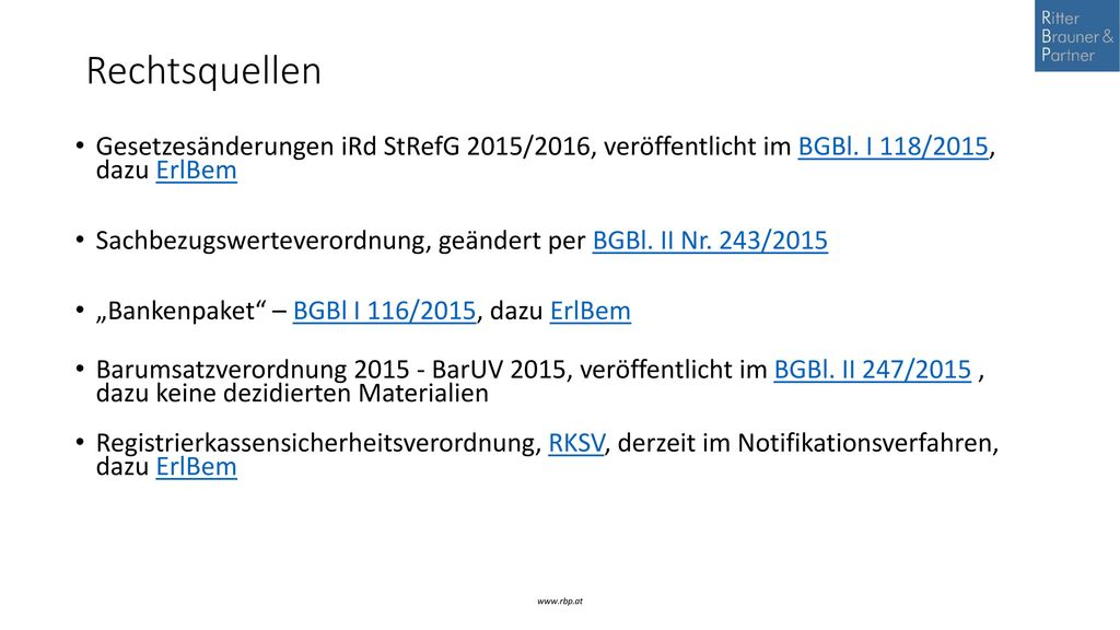 Rechtsquellen Gesetzesänderungen iRd StRefG 2015/2016, veröffentlicht im BGBl. I 118/2015, dazu ErlBem.