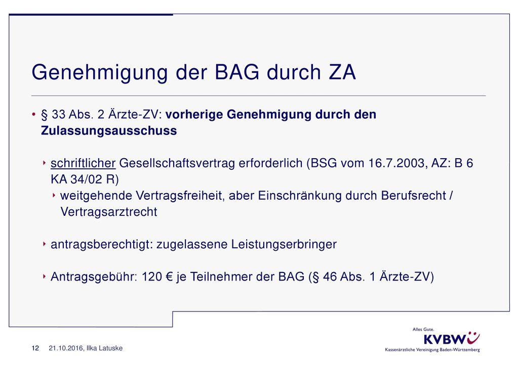 Genehmigung der BAG durch ZA
