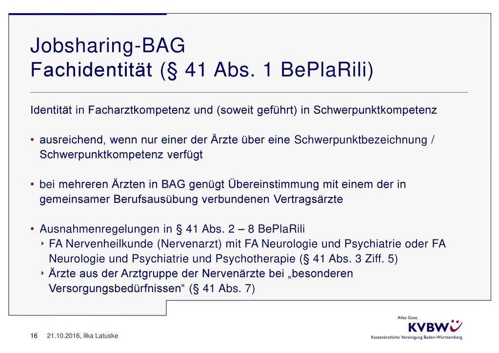 Jobsharing-BAG Fachidentität (§ 41 Abs. 1 BePlaRili)