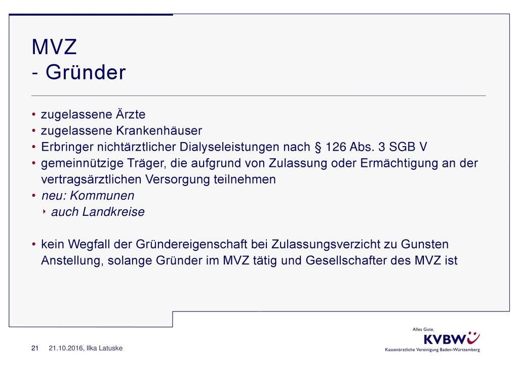 MVZ - Gründer zugelassene Ärzte zugelassene Krankenhäuser