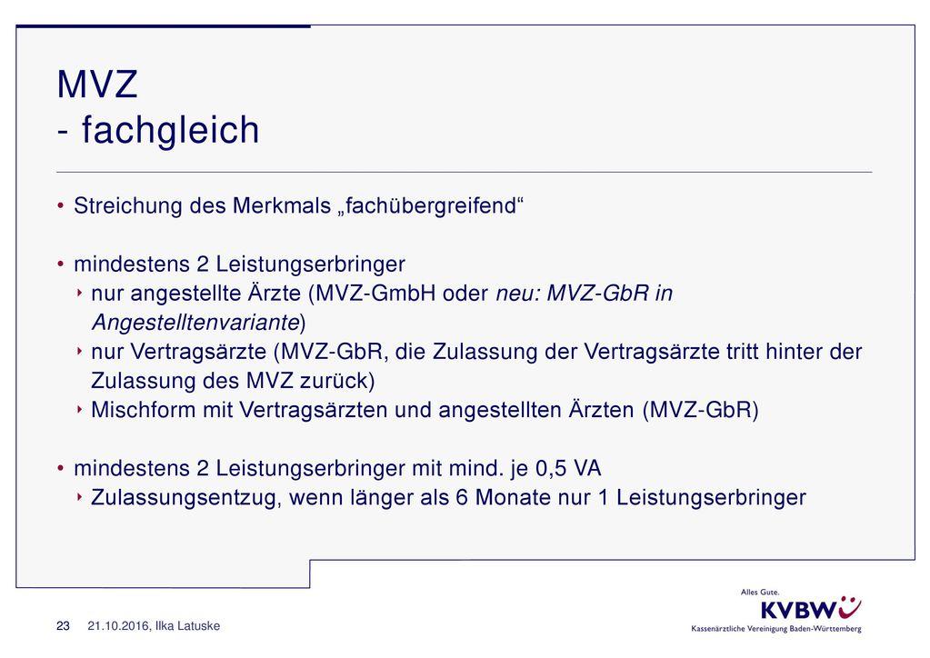 """MVZ - fachgleich Streichung des Merkmals """"fachübergreifend"""
