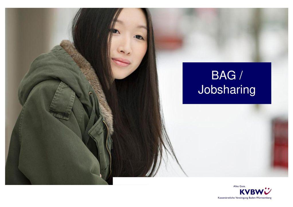 Titel mit Bild möglich BAG / Jobsharing Datum, Autor, Arial 16 pt