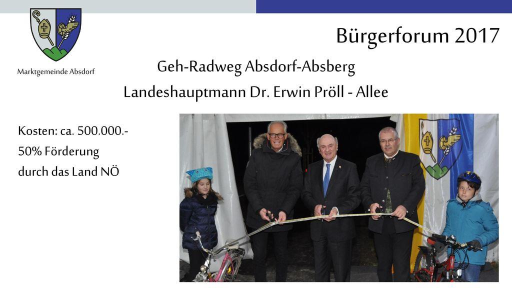 Geh-Radweg Absdorf-Absberg Landeshauptmann Dr. Erwin Pröll - Allee