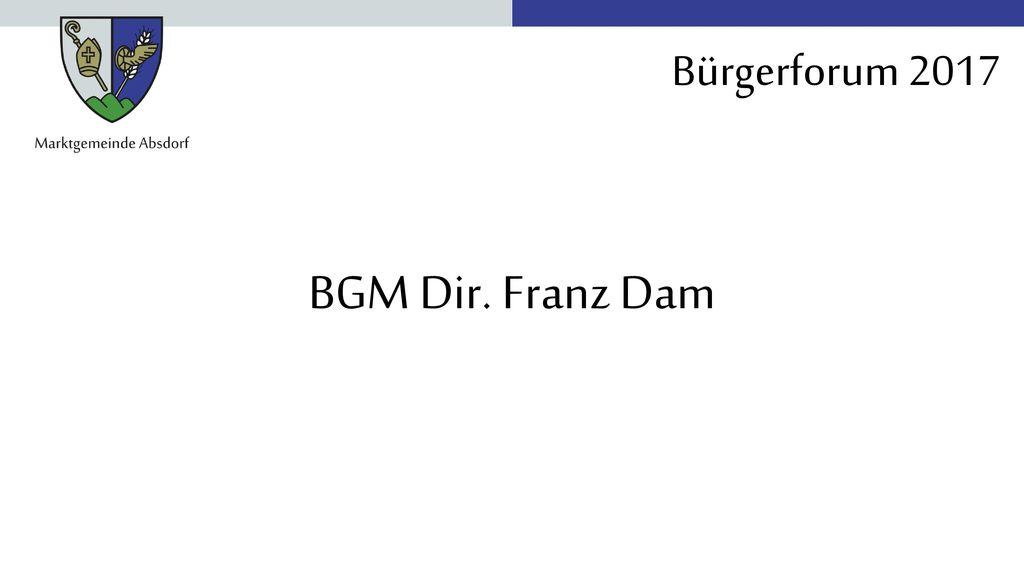 BGM Dir. Franz Dam