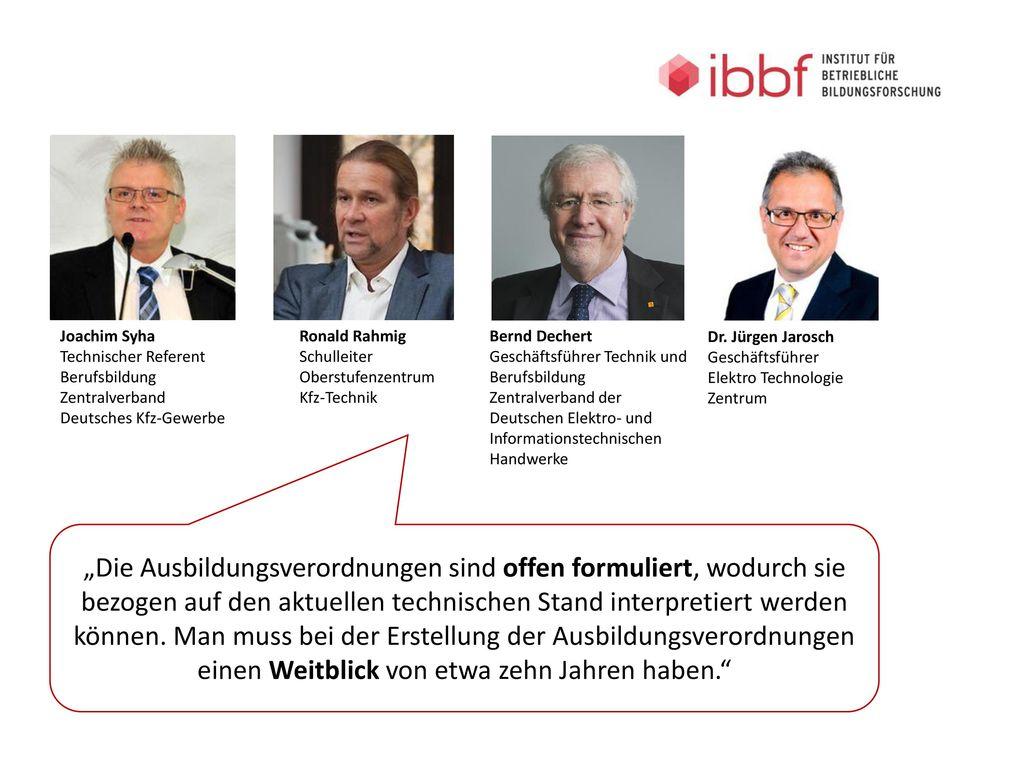 Joachim Syha Technischer Referent Berufsbildung. Zentralverband Deutsches Kfz-Gewerbe. Ronald Rahmig.