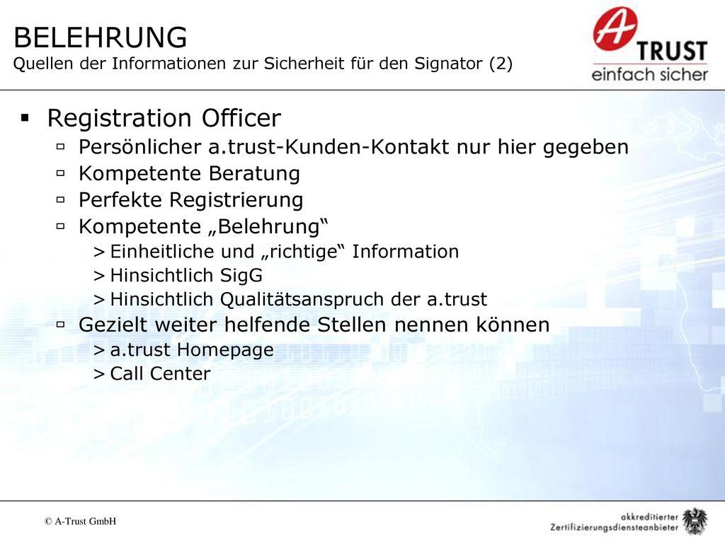 BELEHRUNG Quellen der Informationen zur Sicherheit für den Signator (2)