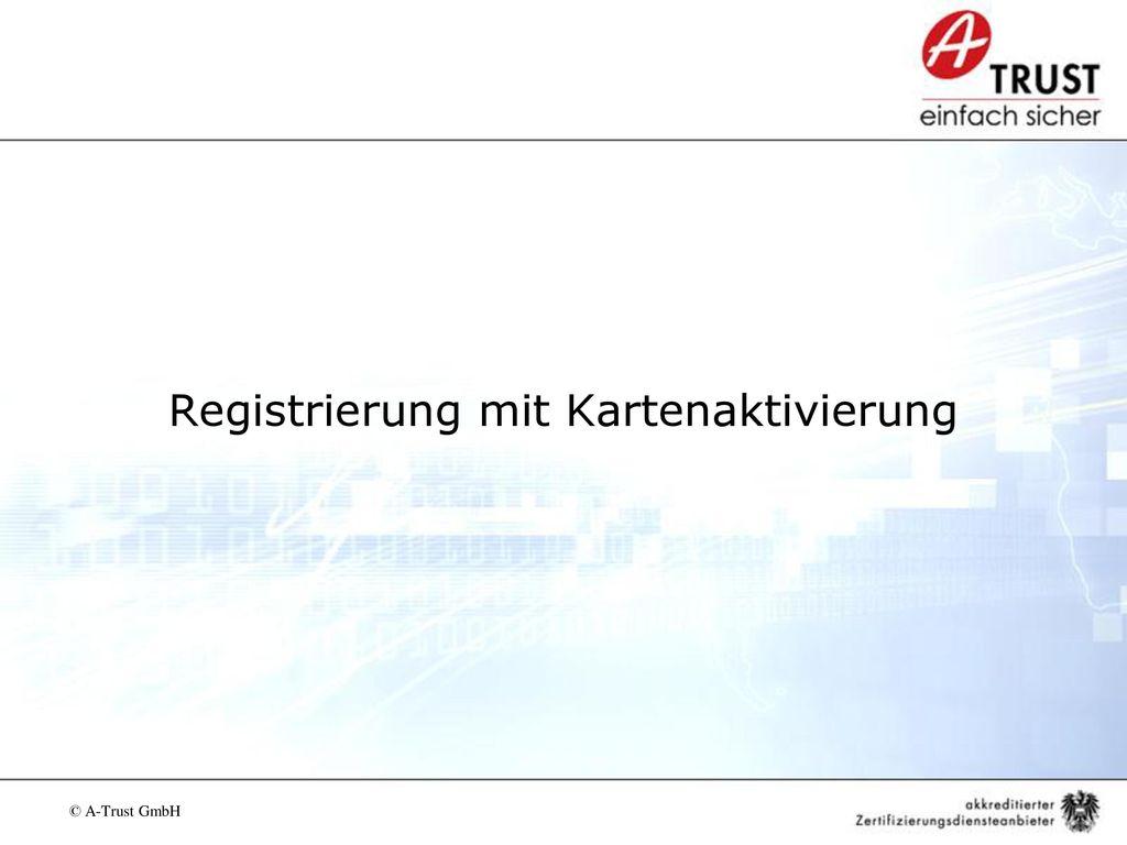 Registrierung mit Kartenaktivierung