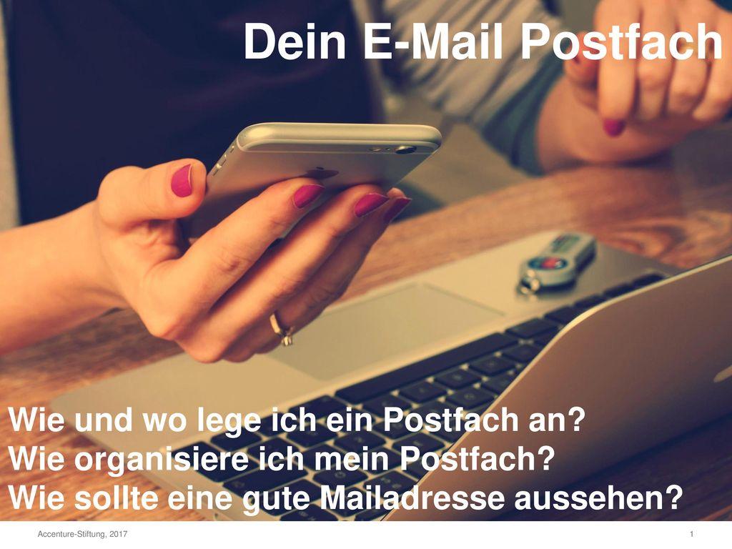 Dein E-Mail Postfach Wie und wo lege ich ein Postfach an