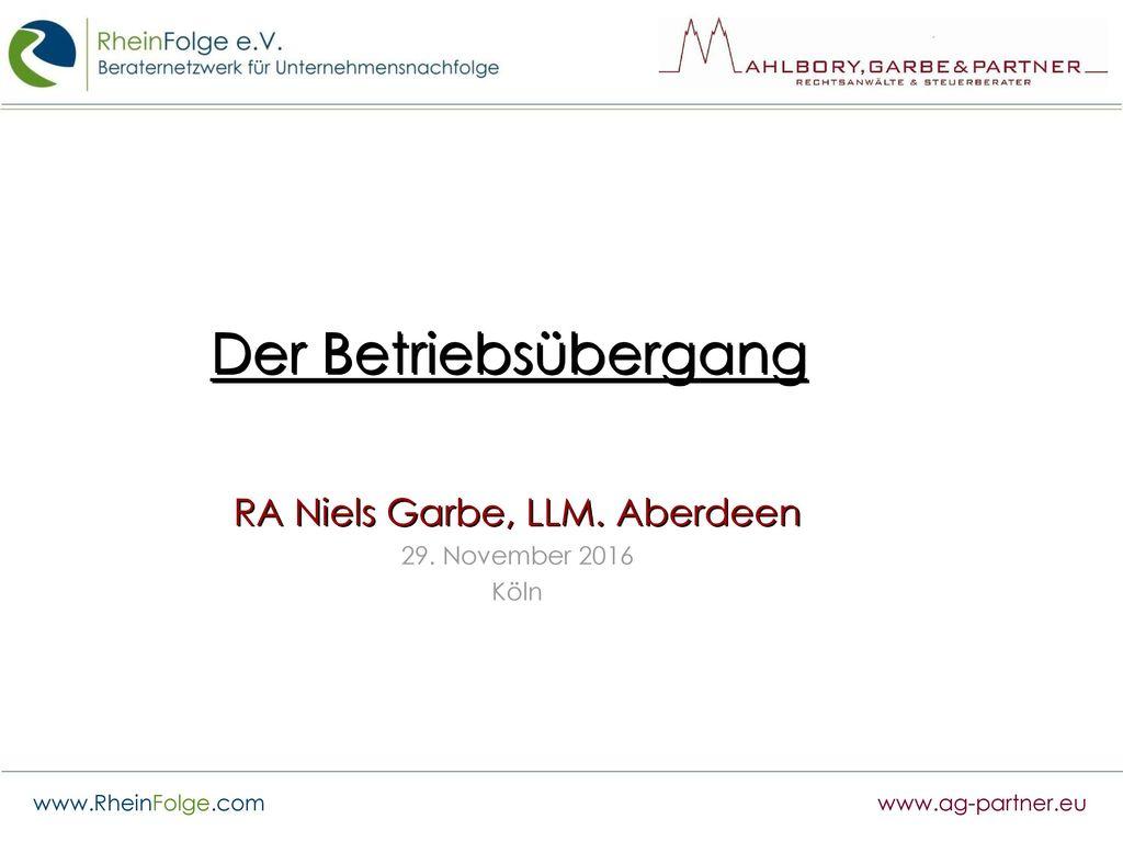 RA Niels Garbe, LLM. Aberdeen 29. November 2016 Köln