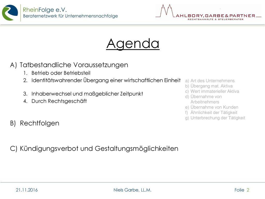 Agenda Tatbestandliche Voraussetzungen Rechtfolgen