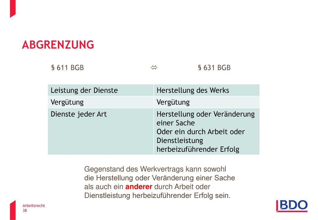 Abgrenzung § 611 BGB  § 631 BGB Leistung der Dienste