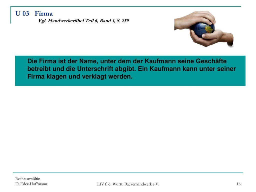 U 03 Firma Vgl. Handwerkerfibel Teil 6, Band 1, S. 259