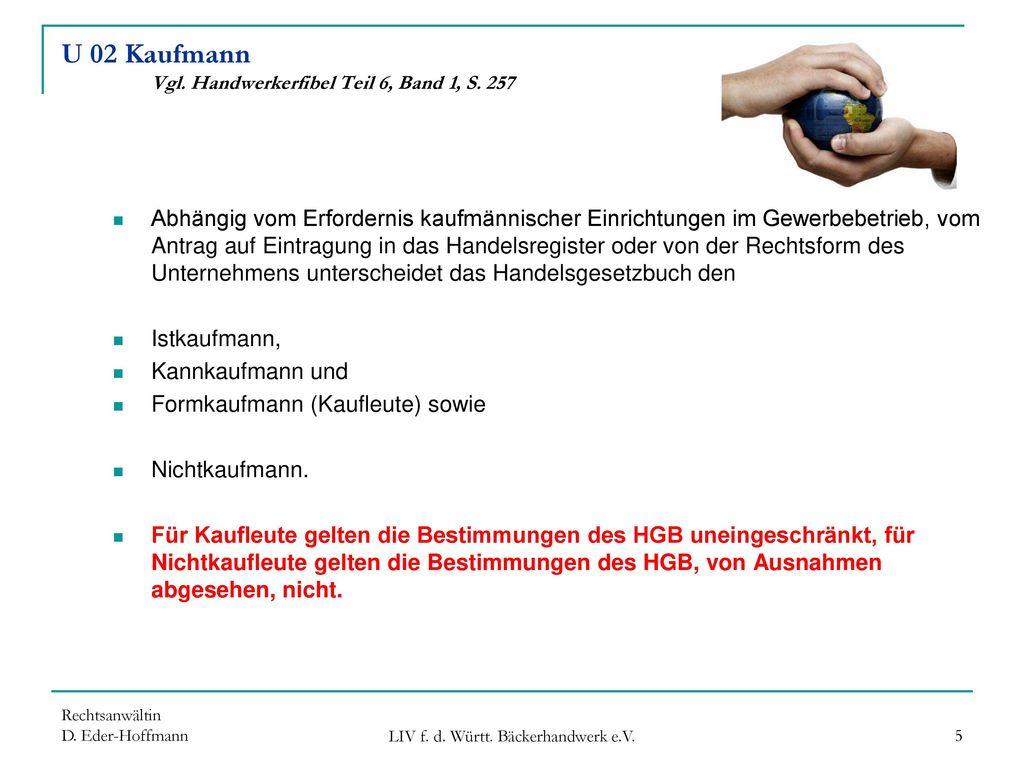 U 02 Kaufmann Vgl. Handwerkerfibel Teil 6, Band 1, S. 257