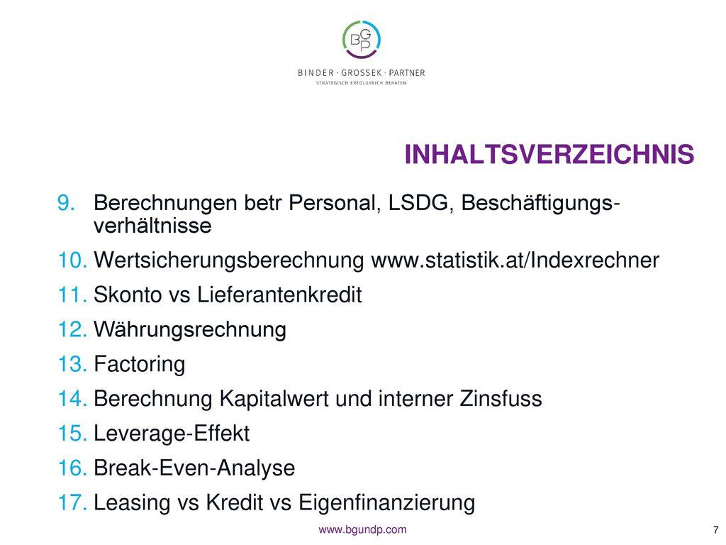 Inhaltsverzeichnis Berechnungen betr Personal, LSDG, Beschäftigungs-verhältnisse. Wertsicherungsberechnung www.statistik.at/Indexrechner.